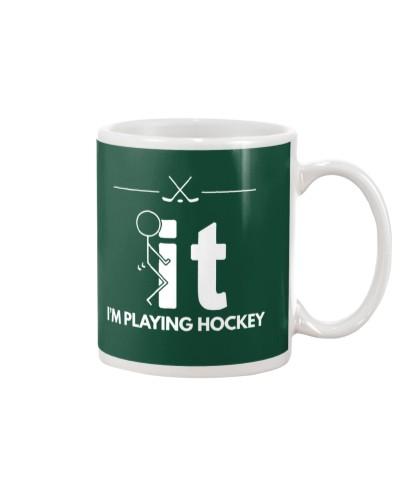 Funny Hockey Shirt - I'm Playing Hockey