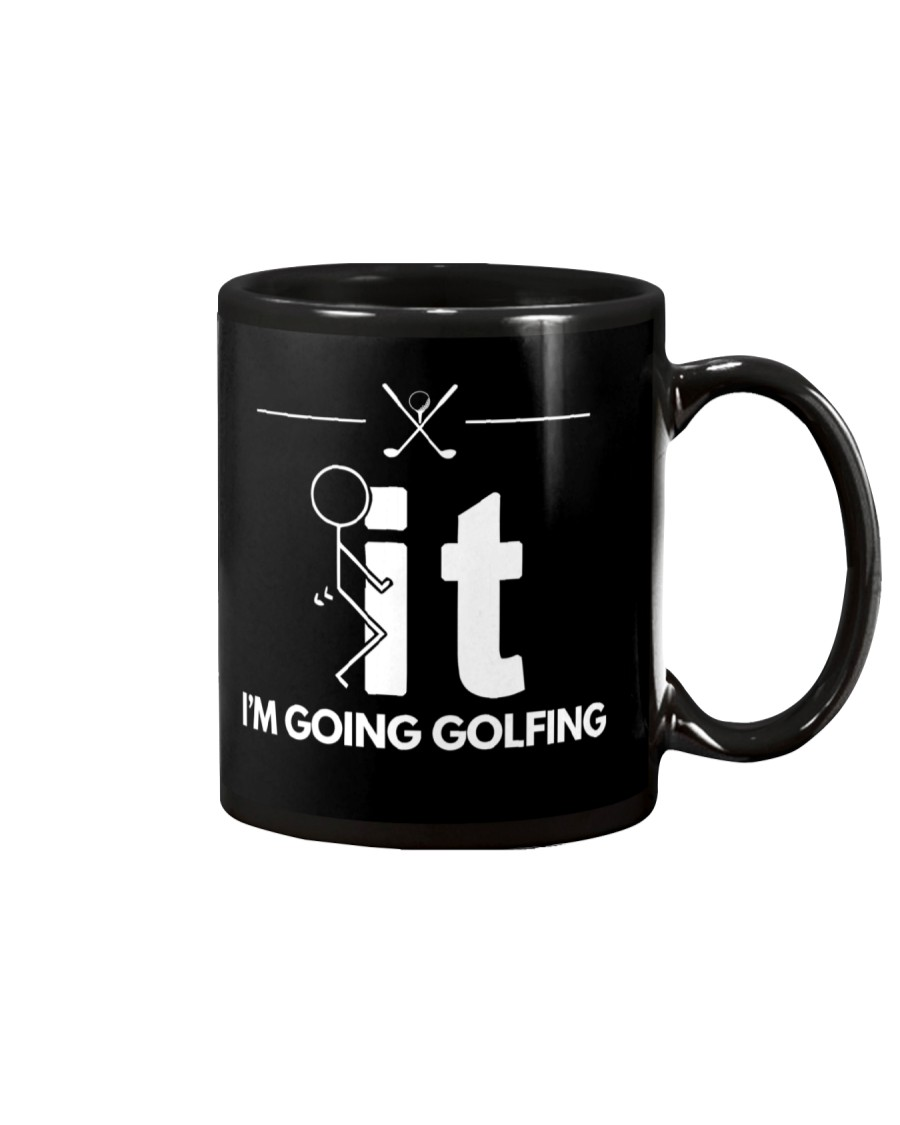 Funny Golfing Shirt - I'm Going Golfing Mug