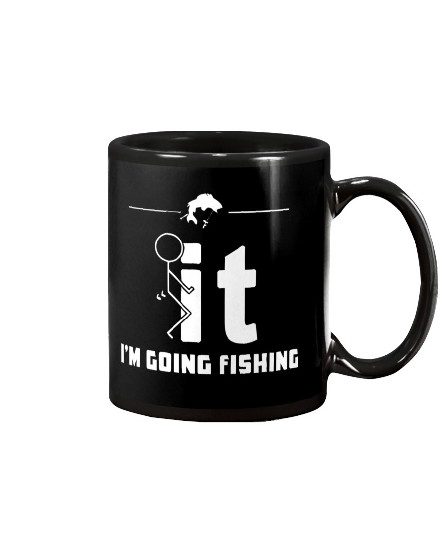 Funny Fishing Shirt - I'm Going Fishing Mug