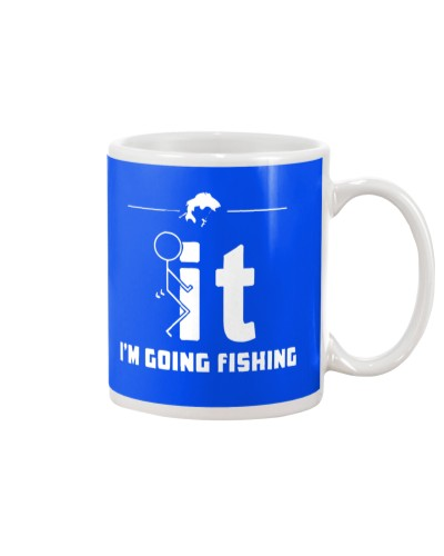 Funny Fishing Shirt - I'm Going Fishing