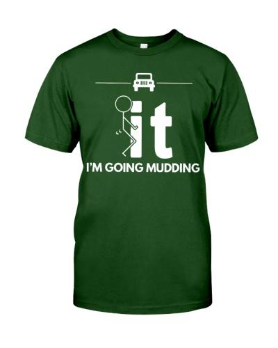 Funny Duck Mudding Shirt - I'm Going Mudding