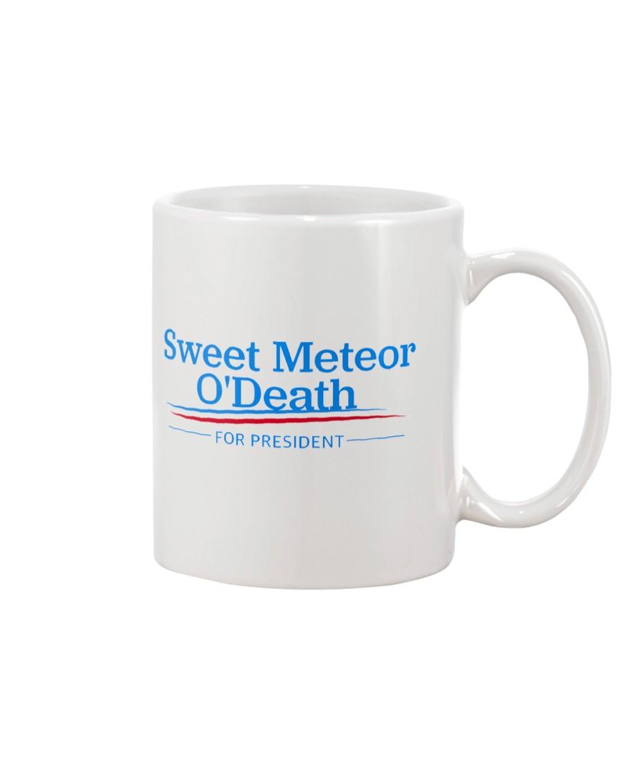 Sweet Meteor O'Death for President Mug