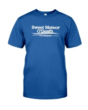Sweet Meteor O'Death for President Classic T-Shirt front