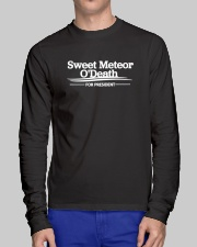 Sweet Meteor O'Death for President Long Sleeve Tee lifestyle-unisex-longsleeve-front-1