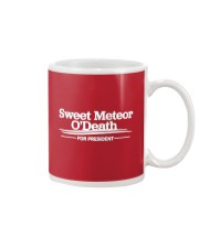 Sweet Meteor O'Death for President Mug front
