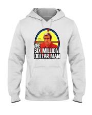 SIX MILLION DOLLATR MAN Hooded Sweatshirt thumbnail