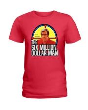 SIX MILLION DOLLATR MAN Ladies T-Shirt thumbnail
