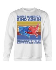 Make America Kind Again Humanity First Crewneck Sweatshirt thumbnail