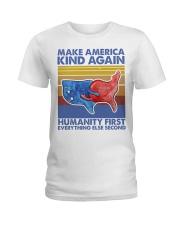Make America Kind Again Humanity First Ladies T-Shirt thumbnail