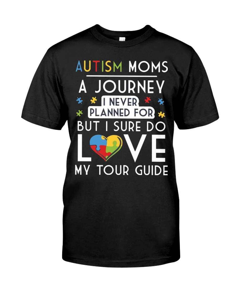 Autism Mom Shirt Autism Mom A Journey Of Love Classic T-Shirt