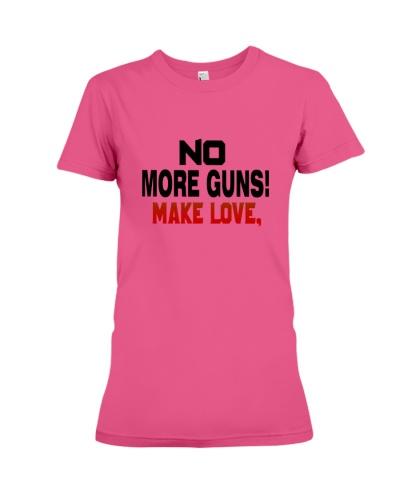 No More Guns Make Love