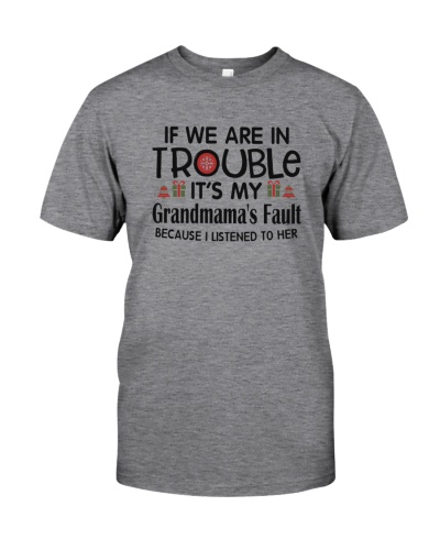 If we are in trouble - Grandmama