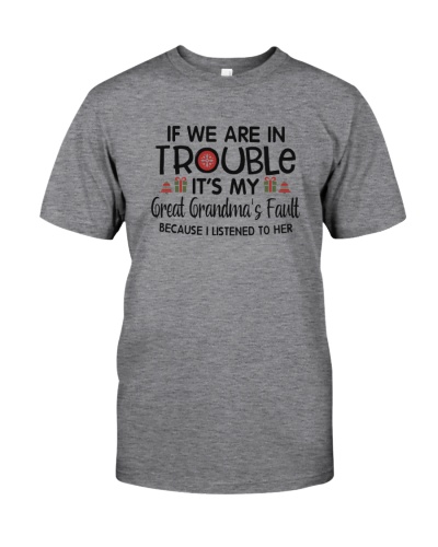 If we are in trouble - Great Grandma