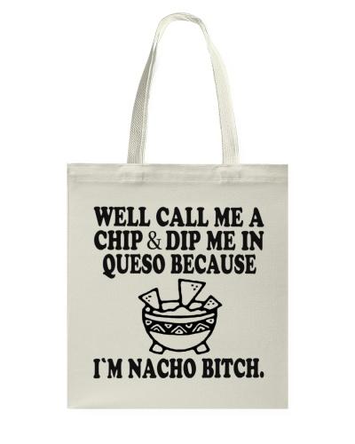 Im Nacho Bitch