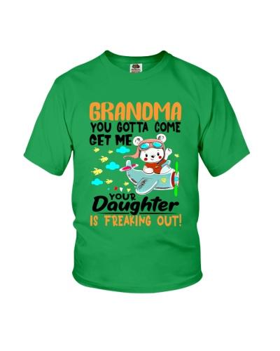 Grandma - You gotta come get me you daughter