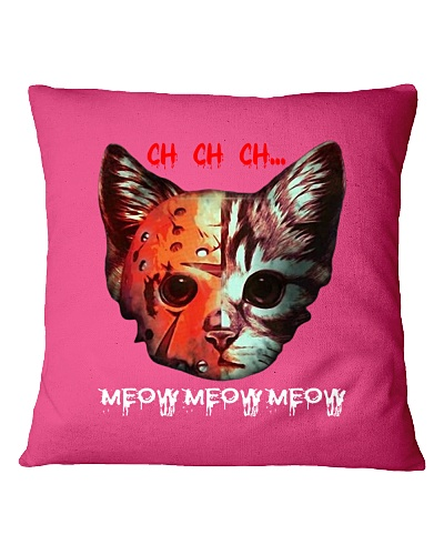 ch ch ch meow meow meow