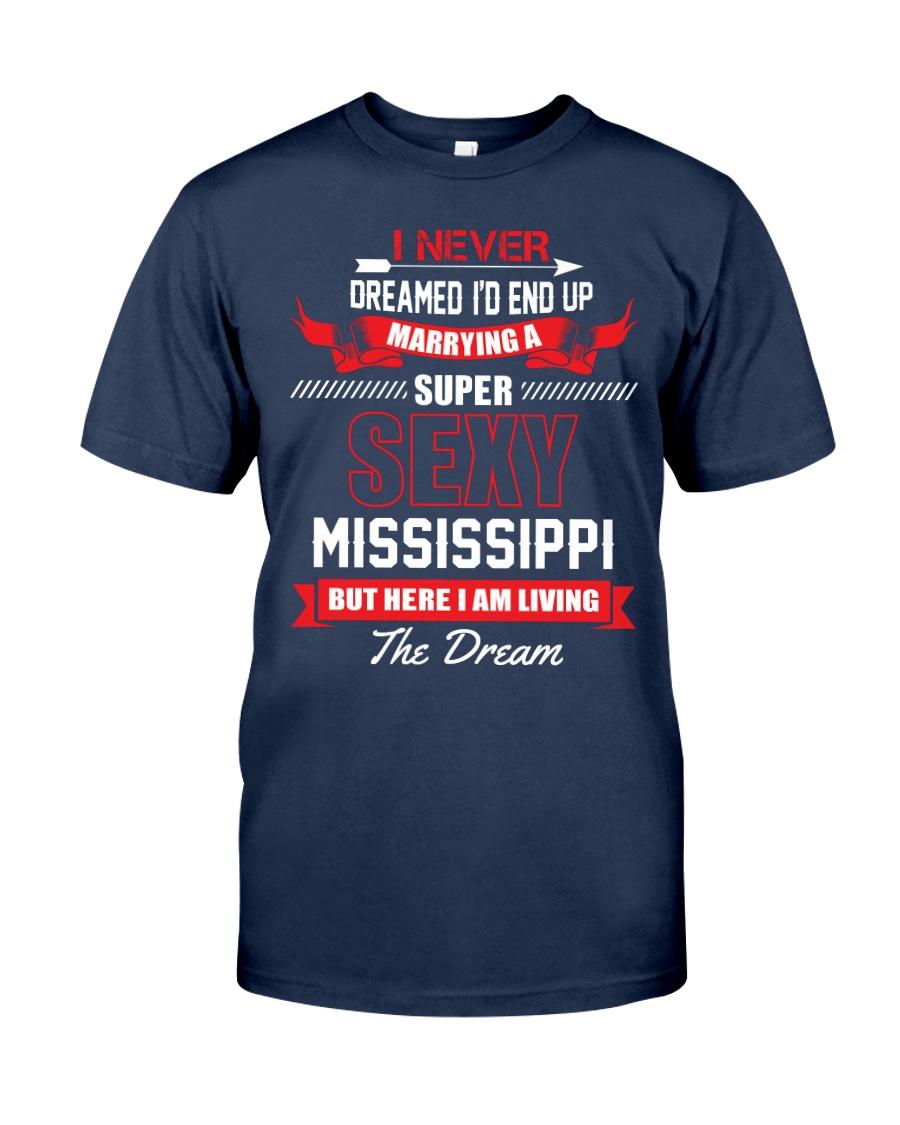 MISSISSIPPI SUPER SEXY Classic T-Shirt