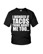 I wonder if TACOS think about me too Youth T-Shirt thumbnail