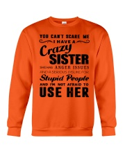 You can't scare me i have crazy sister Crewneck Sweatshirt thumbnail