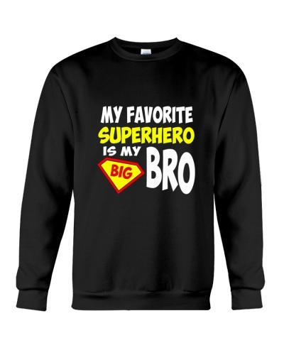 My Favorite Superhero Is My Big Bro