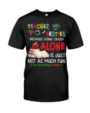 Teacher Besties Co Teaching Online Classic T-Shirt front