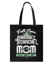 Pharmacy Tech Mom Limited Edition Tote Bag tile