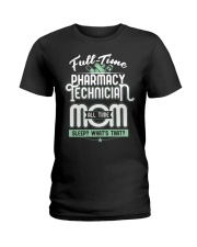 Pharmacy Tech Mom Limited Edition Ladies T-Shirt thumbnail