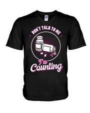 Don't talk to me I'm Counting V-Neck T-Shirt thumbnail