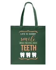 Smile while you still have teeth Tote Bag thumbnail