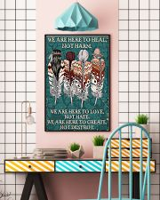 Native American We Are Here To Heal 11x17 Poster lifestyle-poster-6