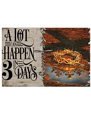 Jesus A Lot Can Happen In 3 Days  17x11 Poster front