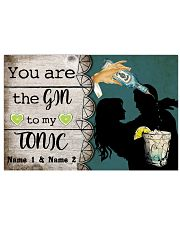You Are The Gin To My Tonic Personalized 17x11 Poster front
