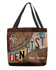 Custom Name Dentist Respect Caring Courage   All-over Tote front