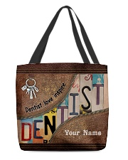 Custom Name Dentist Love Inspire All-over Tote front