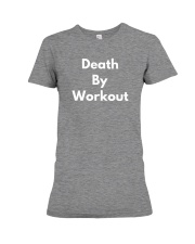 Death By Workout Premium Fit Ladies Tee thumbnail