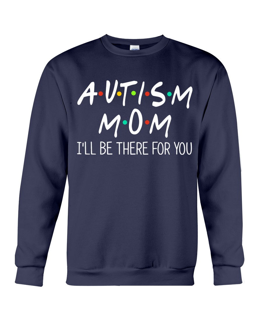 Autism mom shirt Crewneck Sweatshirt