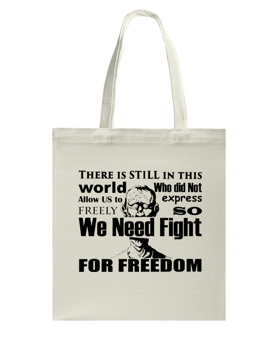 Fight for Freedom  Tote Bag