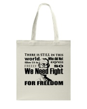 Fight for Freedom  Tote Bag front