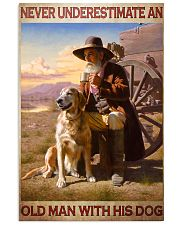 Never underestimate an old man with his Labrador 11x17 Poster front