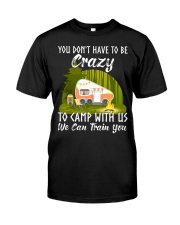 You Don't Have To Be Crazy To Camp With Premium Fit Mens Tee front