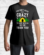 You Dont Have To Be Crazy To Camp With Us We Premium Fit Mens Tee lifestyle-mens-crewneck-front-1