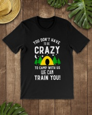 You Dont Have To Be Crazy To Camp With Us We Premium Fit Mens Tee lifestyle-mens-crewneck-front-18