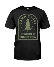 Camp Today Work Tomorrow - Premium Fit Mens Tee front