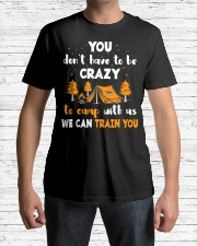 You Don't Have To Be Crazy To Camp With Us We Premium Fit Mens Tee lifestyle-mens-crewneck-front-1