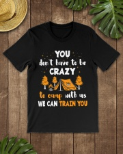 You Don't Have To Be Crazy To Camp With Us We Premium Fit Mens Tee lifestyle-mens-crewneck-front-18