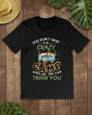 You Don't Have To Be Crazy To Camp V Premium Fit Mens Tee lifestyle-mens-crewneck-front-18