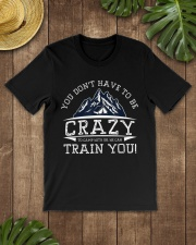 You Don't Have To Be Crazy To Camp With Us Premium Fit Mens Tee lifestyle-mens-crewneck-front-18