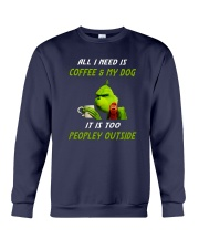 Grinches-All-I-Need-Is-Coffee-And-My-Dog Crewneck Sweatshirt thumbnail