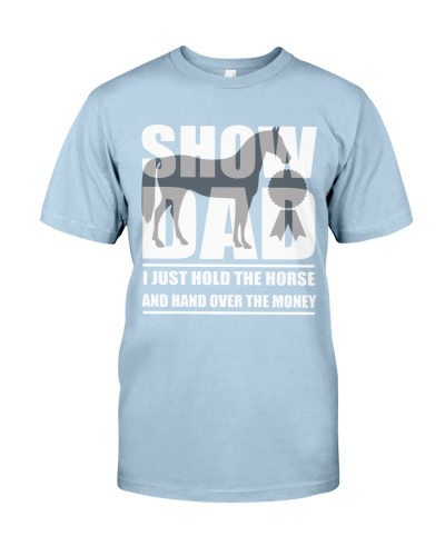 Horse Show Dad T-Shirt