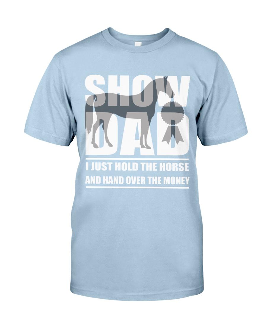 Horse Show Dad T-Shirt Classic T-Shirt